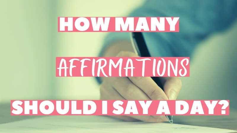 how many affirmations should i say a day featured image