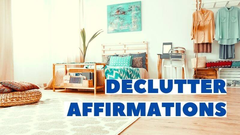 Affirmations For Decluttering And Getting Organized featured image