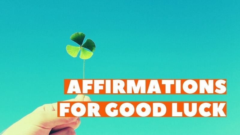 affirmations for good luck featured image