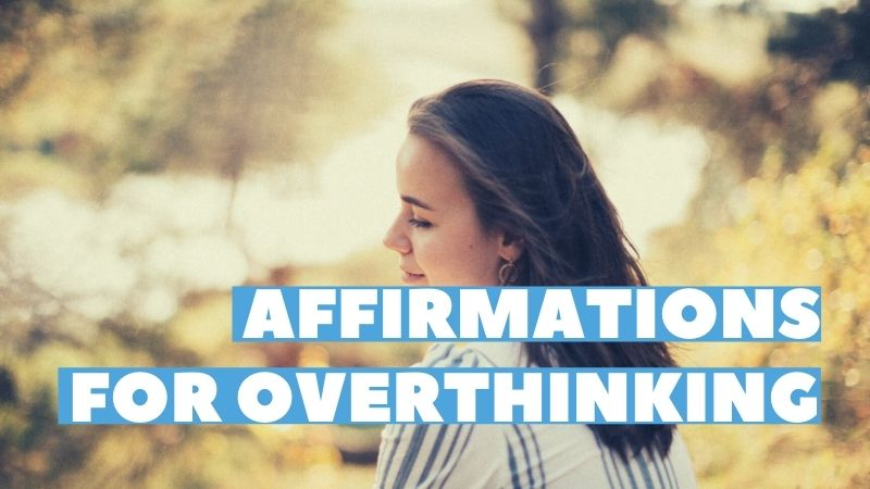 affirmations for overthinking featured image
