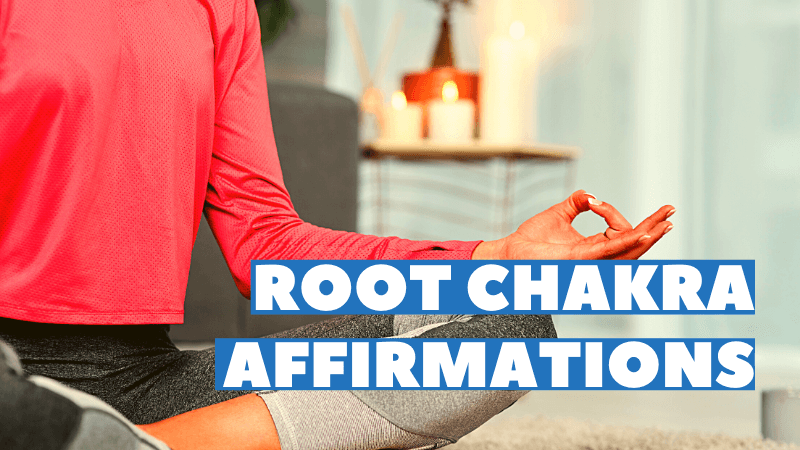 root chakra affirmations featured image