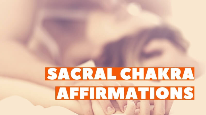 sacral chakra affirmations featured image