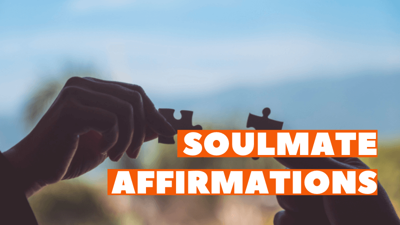 soulmate affirmations featured image
