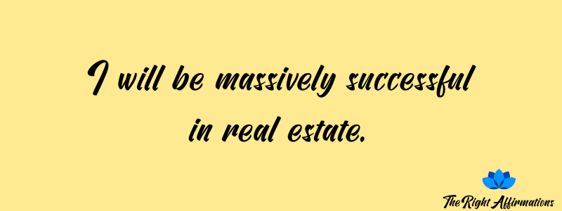 affirmations for realtors and real estate agents quotes