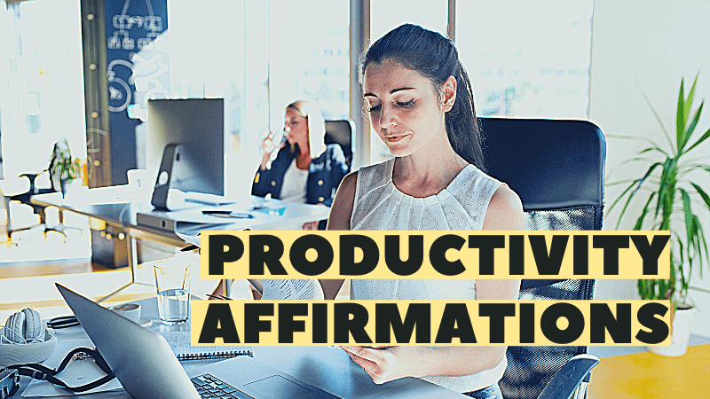 increase productivity affirmations featured image