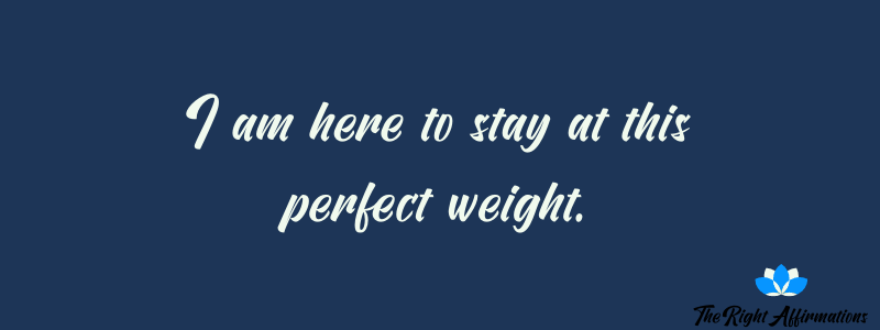 affirmations for having the right weight