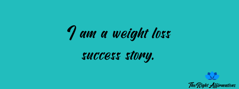 affirmations to have the right weight loss