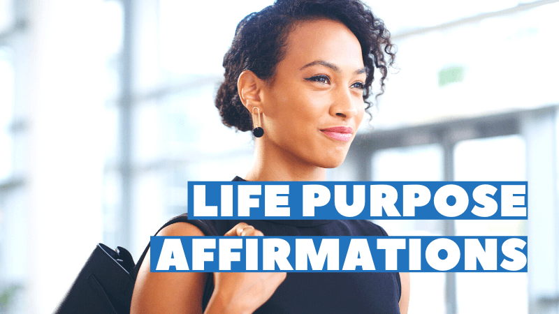 life purpose affirmations featured image