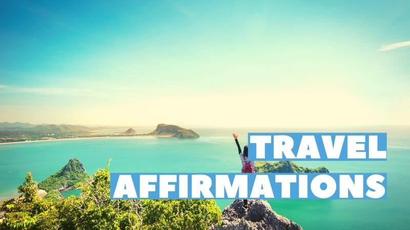 travel affirmations featured image