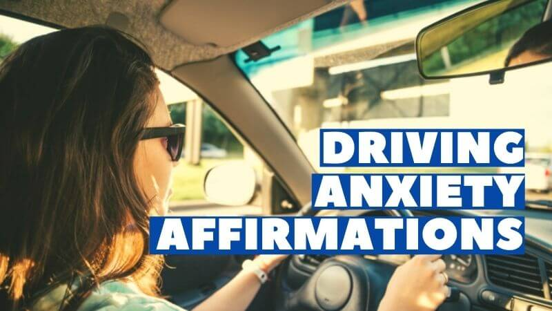 driving anxiety affirmations featured image