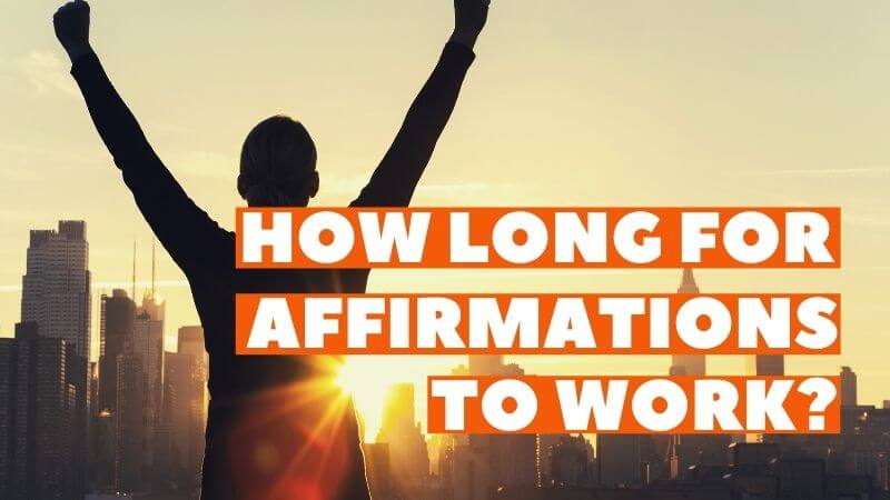 how long do affirmations take to work featured image