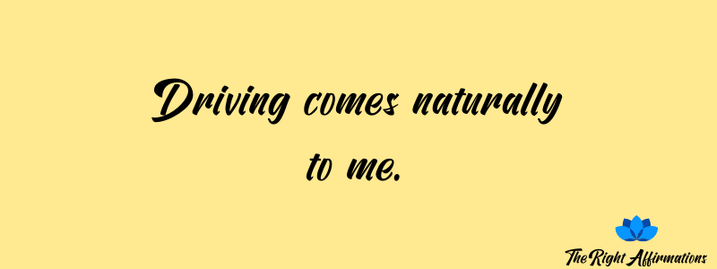 positive affirmations for driving anxiety